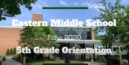 EMS Fifth Grade Orientation Video and Important Information for Incoming 6th Grade Students