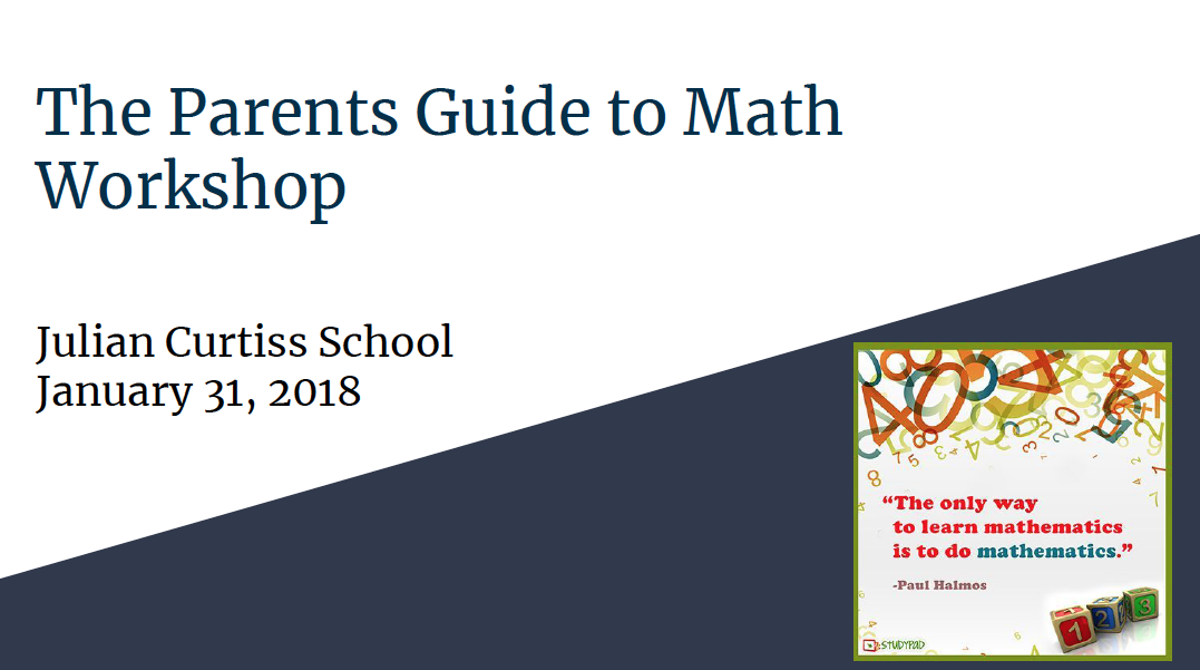 The Parents Guide to Math Workshop Presentation