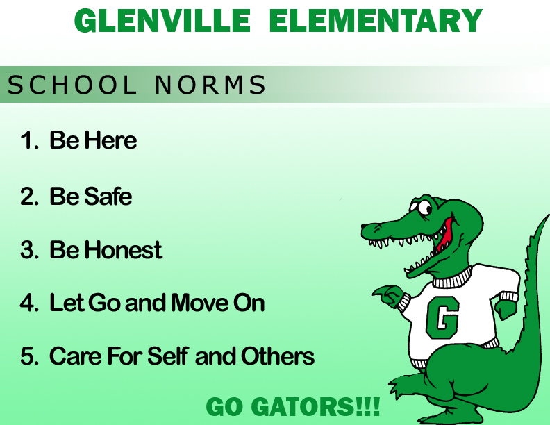 Snappy, the school mascot, with Glenville School Norms - Be Here, Be Safe, Be Honest, Let Go and Move On, Care for Self and Others